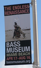 Bass Museum of Art - Endless Renaissance Exhibit
