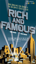 Rich and Famous - photo courtesy of Kevin Berne and Alessdra Mello
