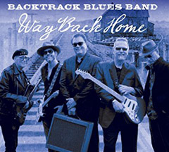 Backtrack Blues Band - Way Back Home