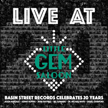 Live At Little Gem Saloon - Basin Street Records Celebrates 20 Years