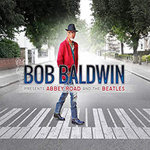 Bob Baldwin - Presents Abbey Road  and The Beatle