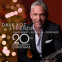 Dave Koz and Friends - David Benoit, Rick Braun, Peter White - 20th Anniversary Christmas