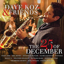 Dave Koz and Friends - The 25th of December