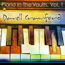 Davell Crawford - Piano In The Vaults, Vol. 1
