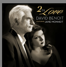 David Benoit - 2 in Love Featuring Jane Monheit
