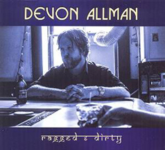 Devon Allman - Ragged and Dirty