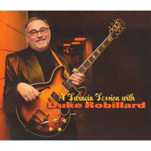 Duke Robillard - A Swingin Session with Duke Robillard