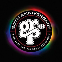 GRP 30: The Digital Master Company 30th Annerversary