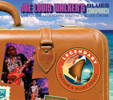 Joe Louis Walker Blue Conspiracy - Live on the Legendary Rhythm and Blues Cruise