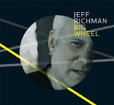Jeff Richman - Big Wheel