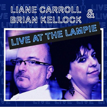 Liane Carroll and Brian Kellock - Live at the Lampie