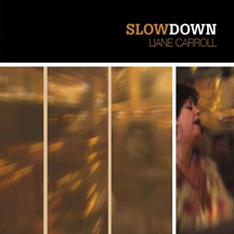 Liane Carroll - Slow Down
