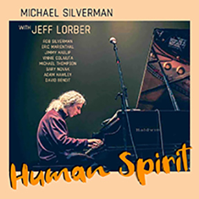 Michael Silverman - Human Spirit featuring Jeff Lobert