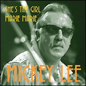 Mickey Lee - She's The Gril Marie Marie