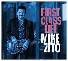 Mike Zito - First Class Life
