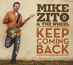 Mike Zito & The Wheel - Keep Coming Back