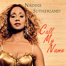 Nadine Sutherland - Call My Name