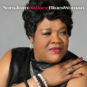 Nora Jean Wallace - Blues Woman