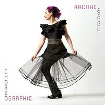 Rachael Sage - Choregraphic