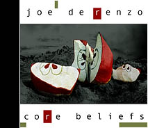 Joe DeRenzo - Core Beliefs