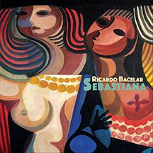 Ricardo Bacelar - Sebastiana