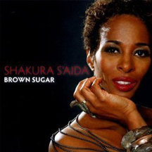 Shakura S'Aida - Brown Sugar