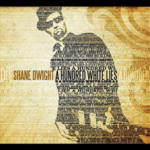 Shane Dwight -A Hundred White Lies