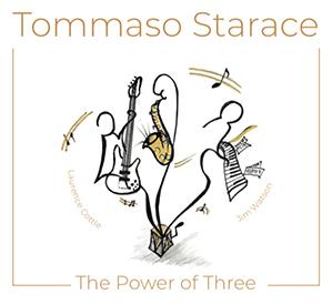 Tommaso Starace – The Power of Three