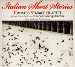 Tommaso Starace Quartet - Italian Short Stories