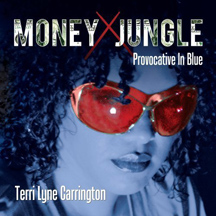 Terri Lyne Carrington - Money Jungle: Provactive in Blue