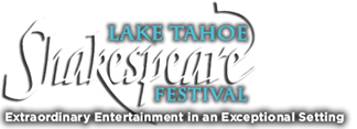 Lake Tahoe Shakespeare Festival - Tahoe, NV