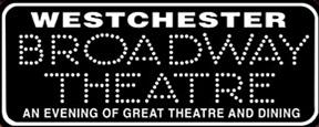 Westchester Broadway Theatre, Elmsford, New York, USA