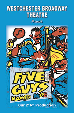 Westchester Broadway Theatre - Five Guys Named Moe - photos by John Vecchiolla