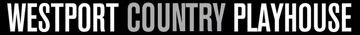 Westport Country Playhouse - Westport, CT