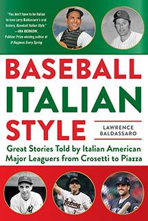 Baseball Italian Style by Lawrence Baldassaro