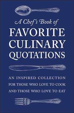 A Chef's Book of Favorite Culinary Quotations by SG Seguret