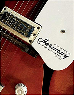 Harmony - The People's Guitar - 1945 - 1975