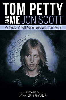 Tom Petty and Me Jon Scott